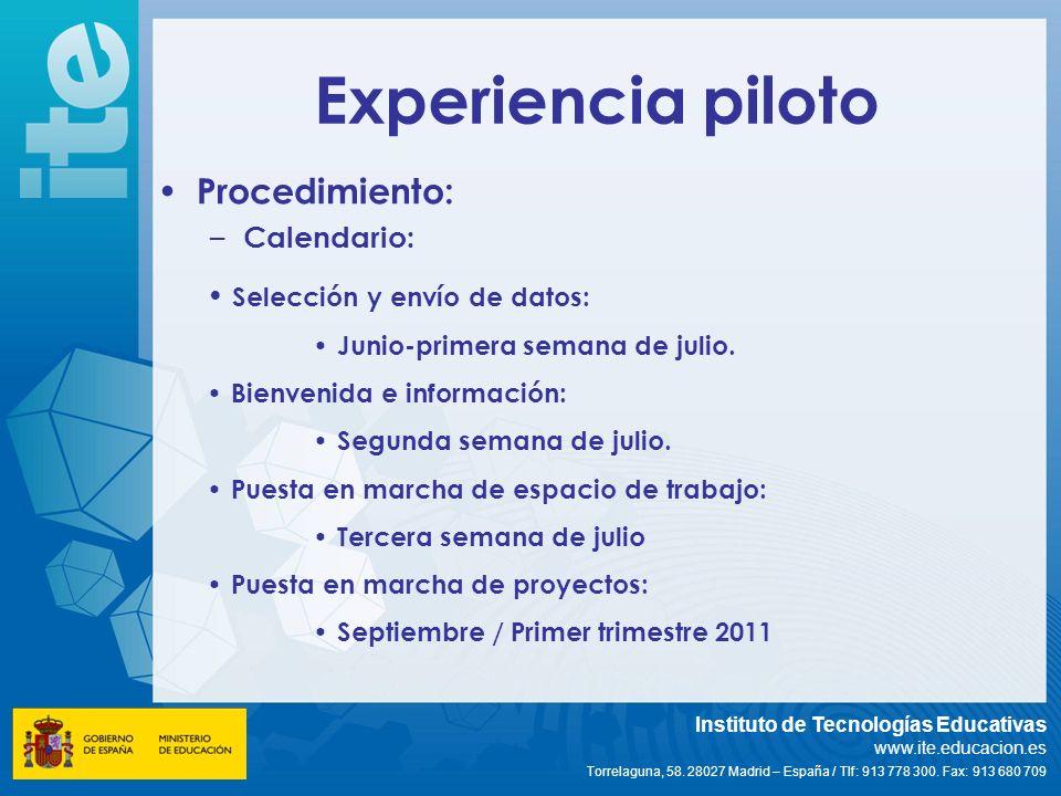 Experiencia piloto Procedimiento: Calendario: