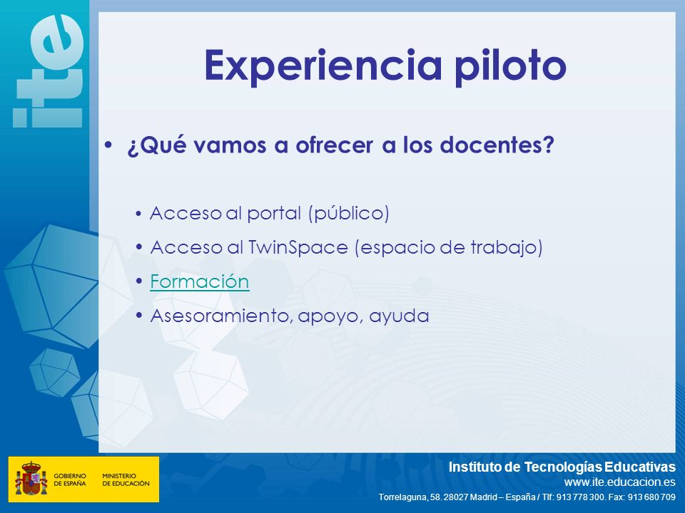 Experiencia piloto ¿Qué vamos a ofrecer a los docentes