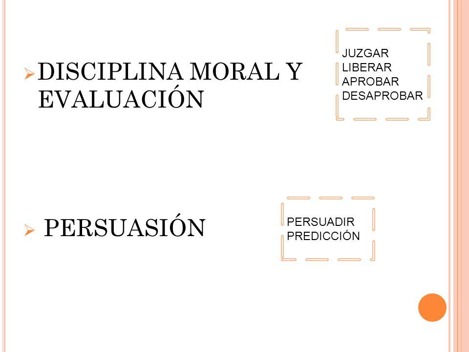 DISCIPLINA MORAL Y EVALUACIÓN