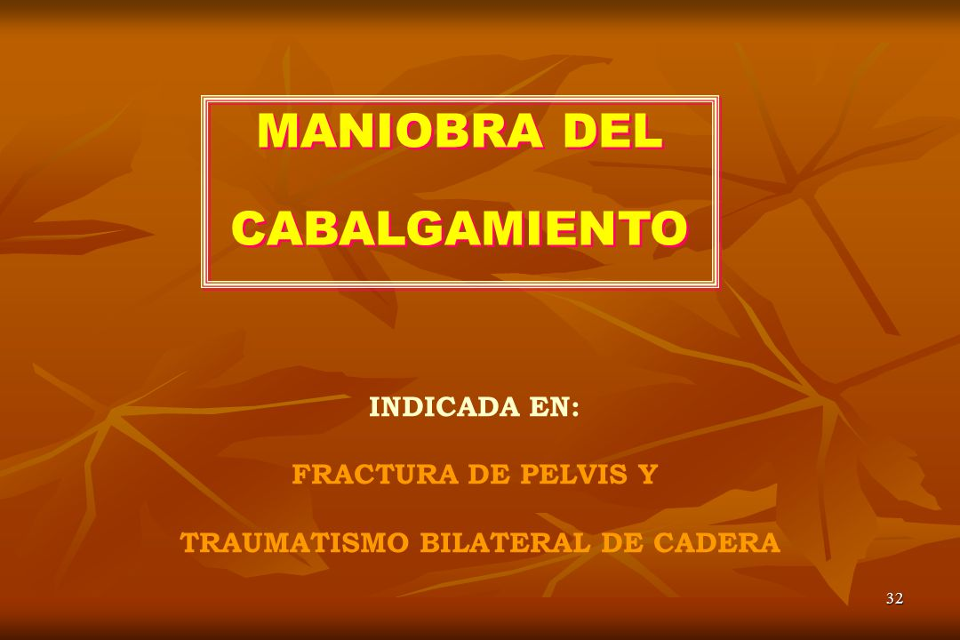 TRAUMATISMO BILATERAL DE CADERA
