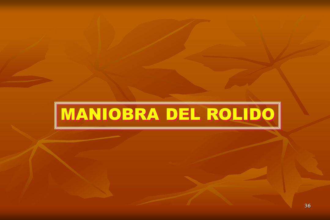 MANIOBRA DEL ROLIDO