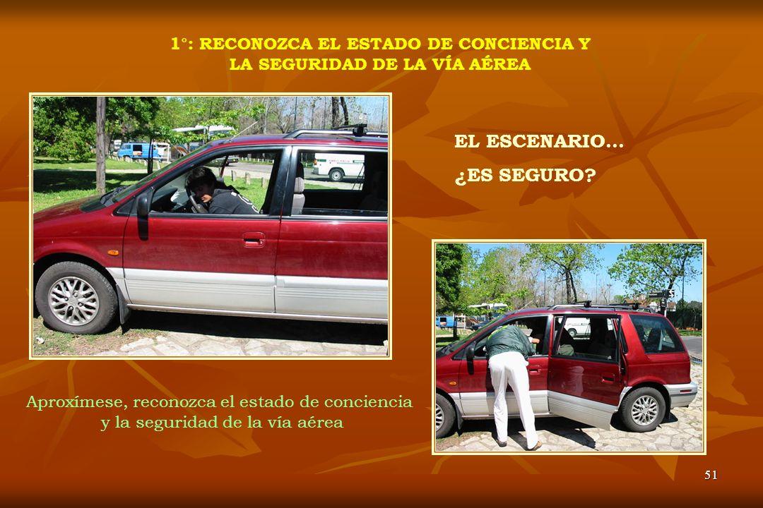 1°: RECONOZCA EL ESTADO DE CONCIENCIA Y LA SEGURIDAD DE LA VÍA AÉREA