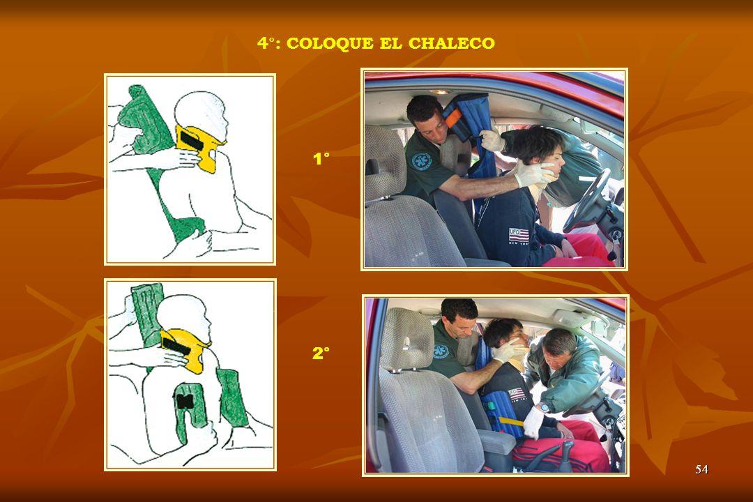 4°: COLOQUE EL CHALECO 1° 2°