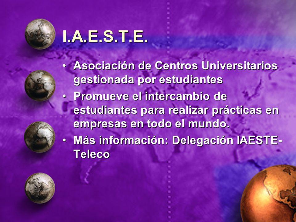 I.A.E.S.T.E. Asociación de Centros Universitarios gestionada por estudiantes.