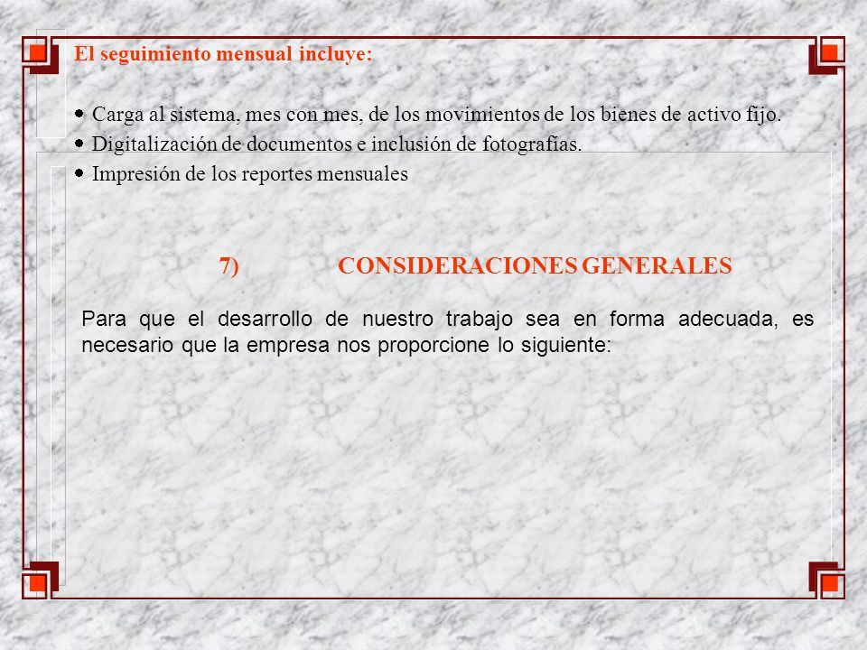 7) CONSIDERACIONES GENERALES