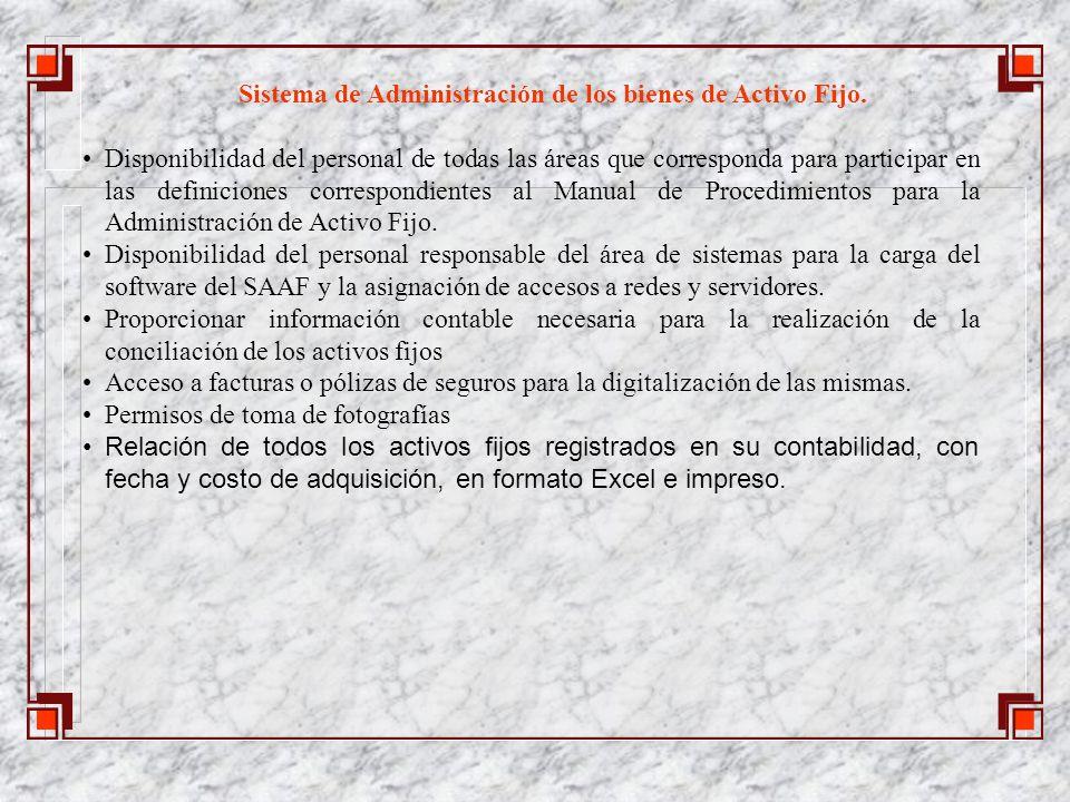 Sistema de Administración de los bienes de Activo Fijo.
