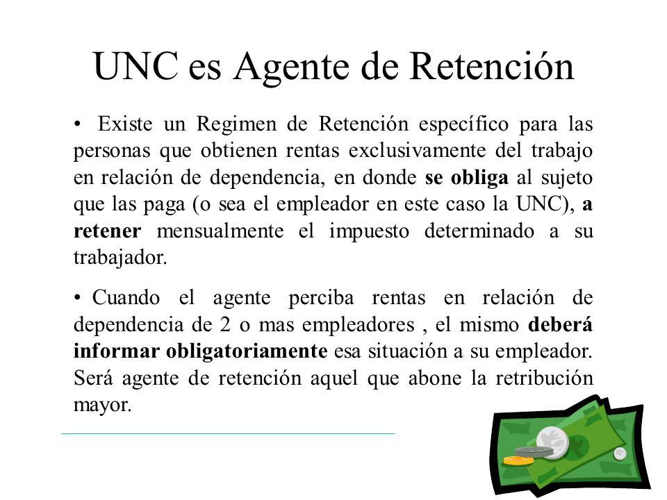 UNC es Agente de Retención