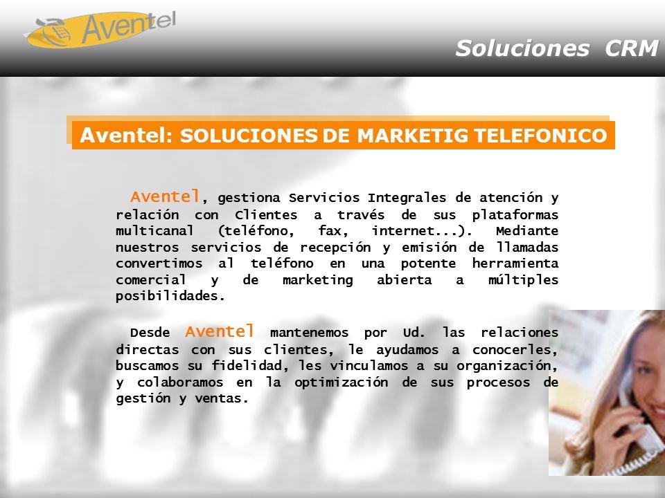 Aventel: SOLUCIONES DE MARKETIG TELEFONICO