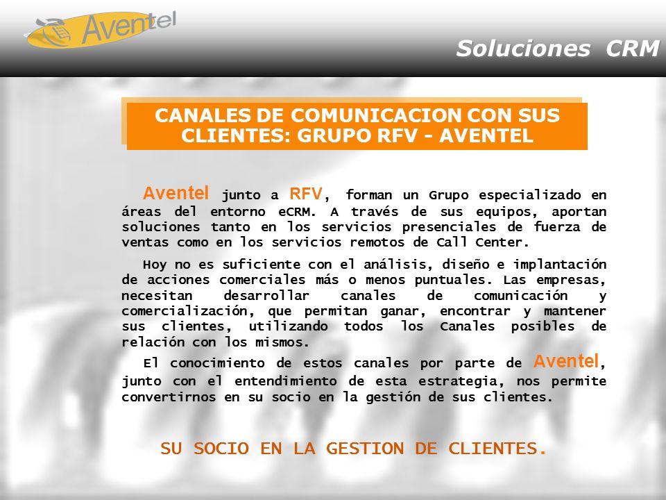 CANALES DE COMUNICACION CON SUS CLIENTES: GRUPO RFV - AVENTEL