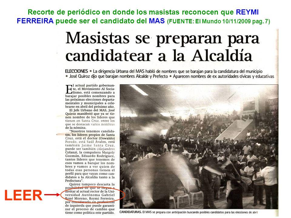 Recorte de periódico en donde los masistas reconocen que REYMI FERREIRA puede ser el candidato del MAS (FUENTE: El Mundo 10/11/2009 pag. 7)