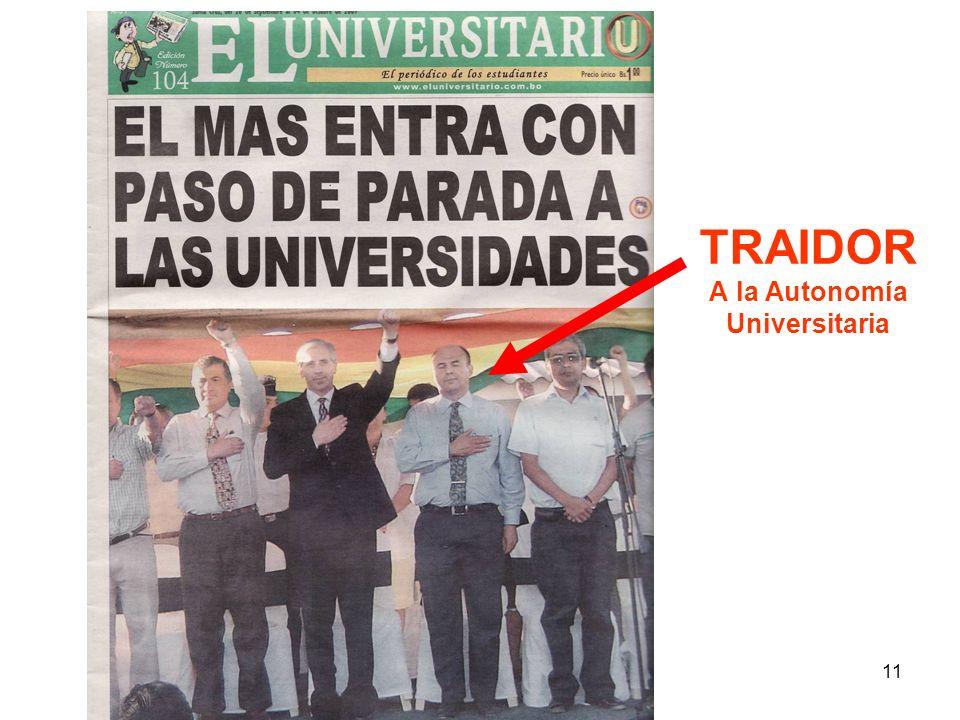 TRAIDOR A la Autonomía Universitaria