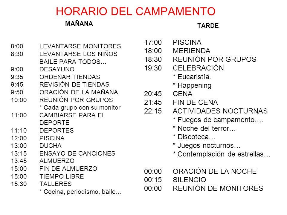 HORARIO DEL CAMPAMENTO