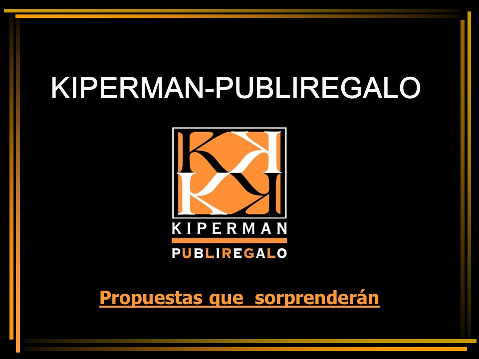KIPERMAN-PUBLIREGALO