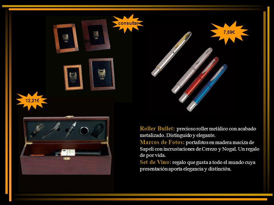 consultar 7,59€ 12,21€ Roller Bullet: precioso roller metálico con acabado metalizado. Distinguido y elegante.