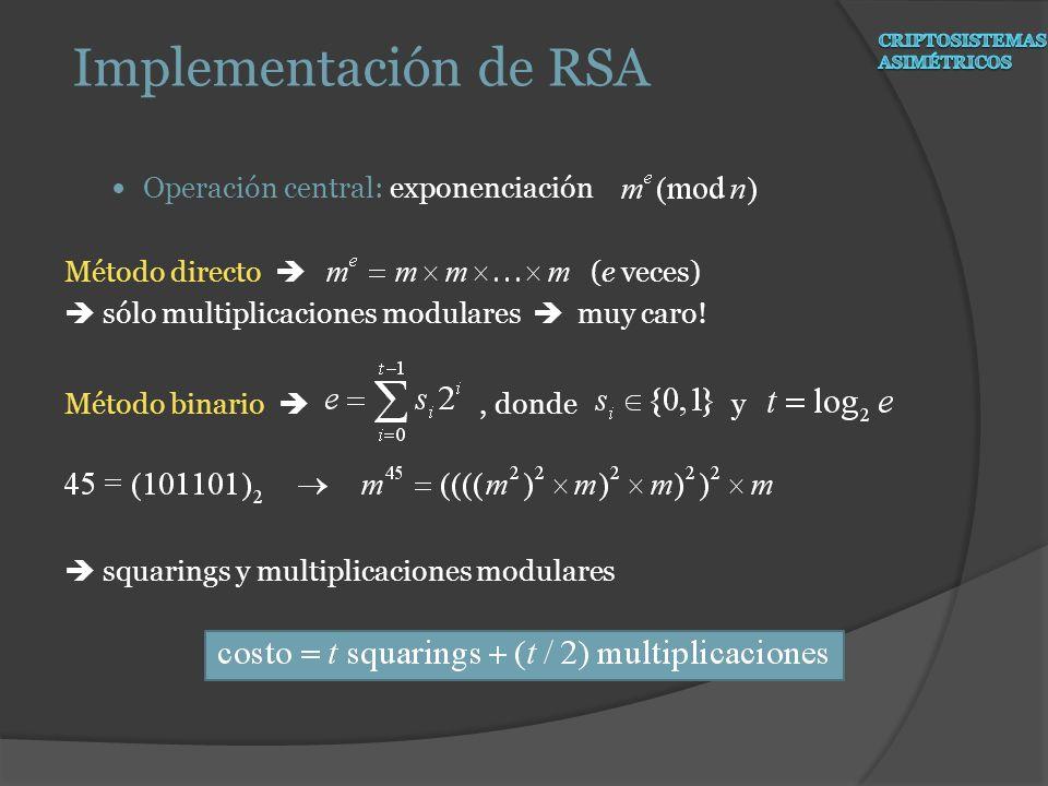 Implementación de RSA Operación central: exponenciación