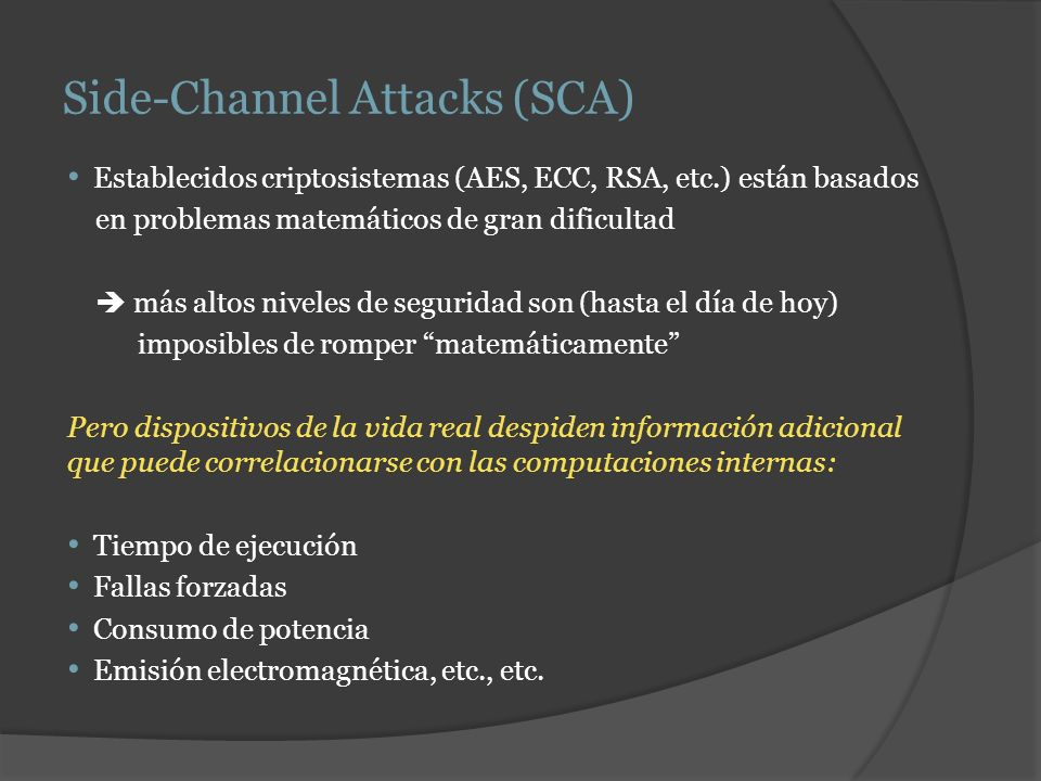 Side-Channel Attacks (SCA)
