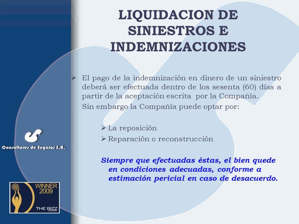 LIQUIDACION DE SINIESTROS E INDEMNIZACIONES