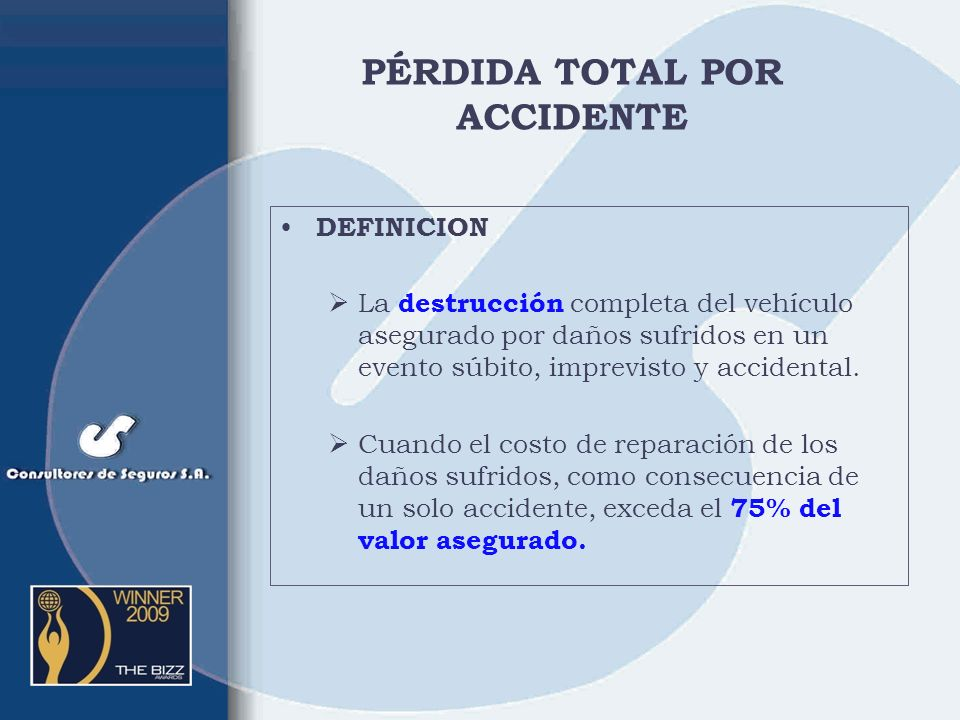 PÉRDIDA TOTAL POR ACCIDENTE
