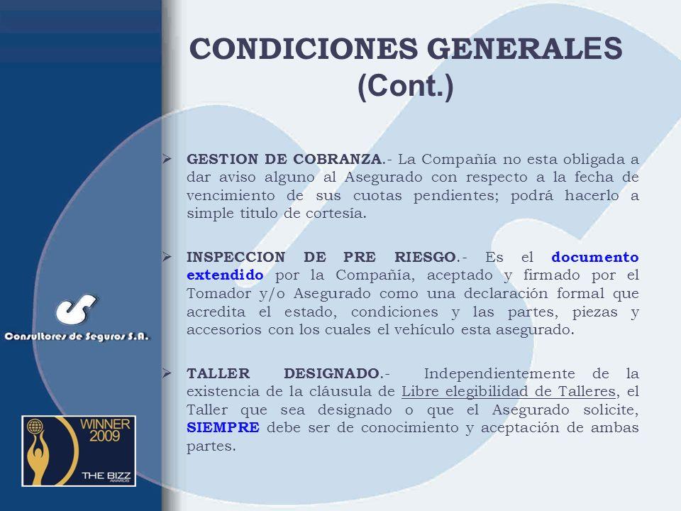 CONDICIONES GENERALES (Cont.)
