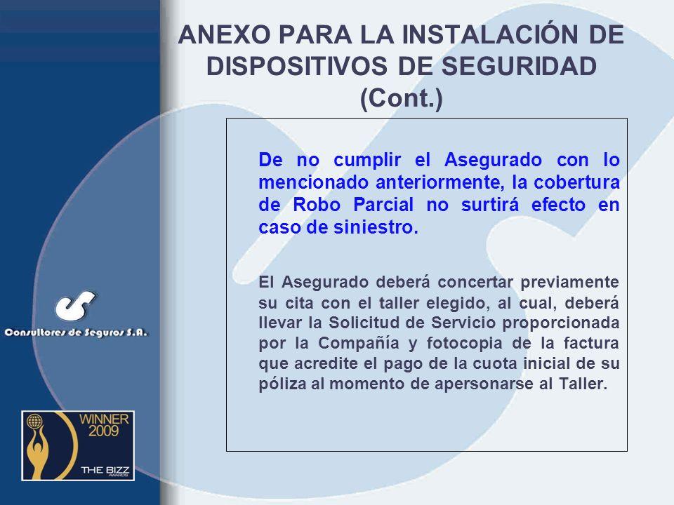 ANEXO PARA LA INSTALACIÓN DE DISPOSITIVOS DE SEGURIDAD (Cont.)