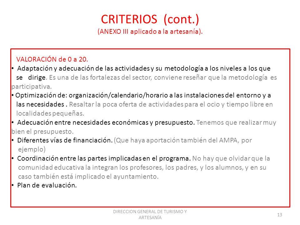 CRITERIOS (cont.) (ANEXO III aplicado a la artesanía).