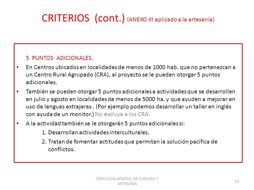 CRITERIOS (cont.) (ANEXO III aplicado a la artesanía)