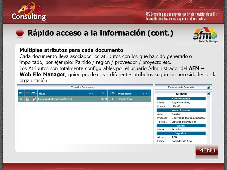 Rápido acceso a la información (cont.)