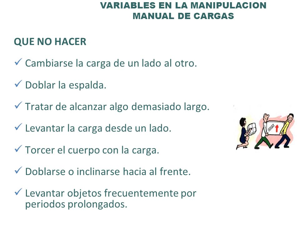 VARIABLES EN LA MANIPULACION MANUAL DE CARGAS