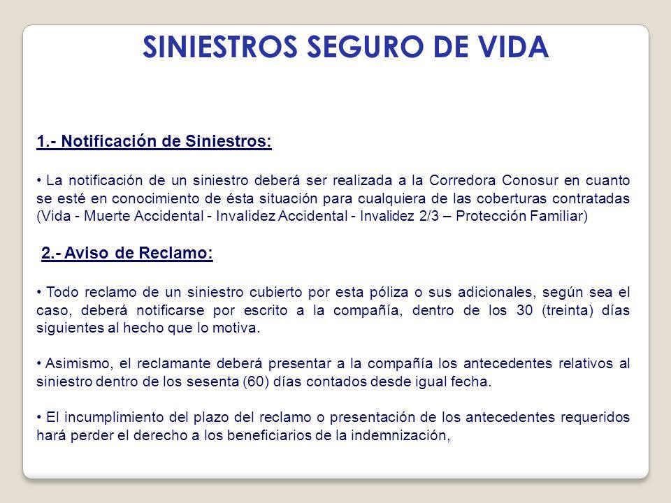 SINIESTROS SEGURO DE VIDA