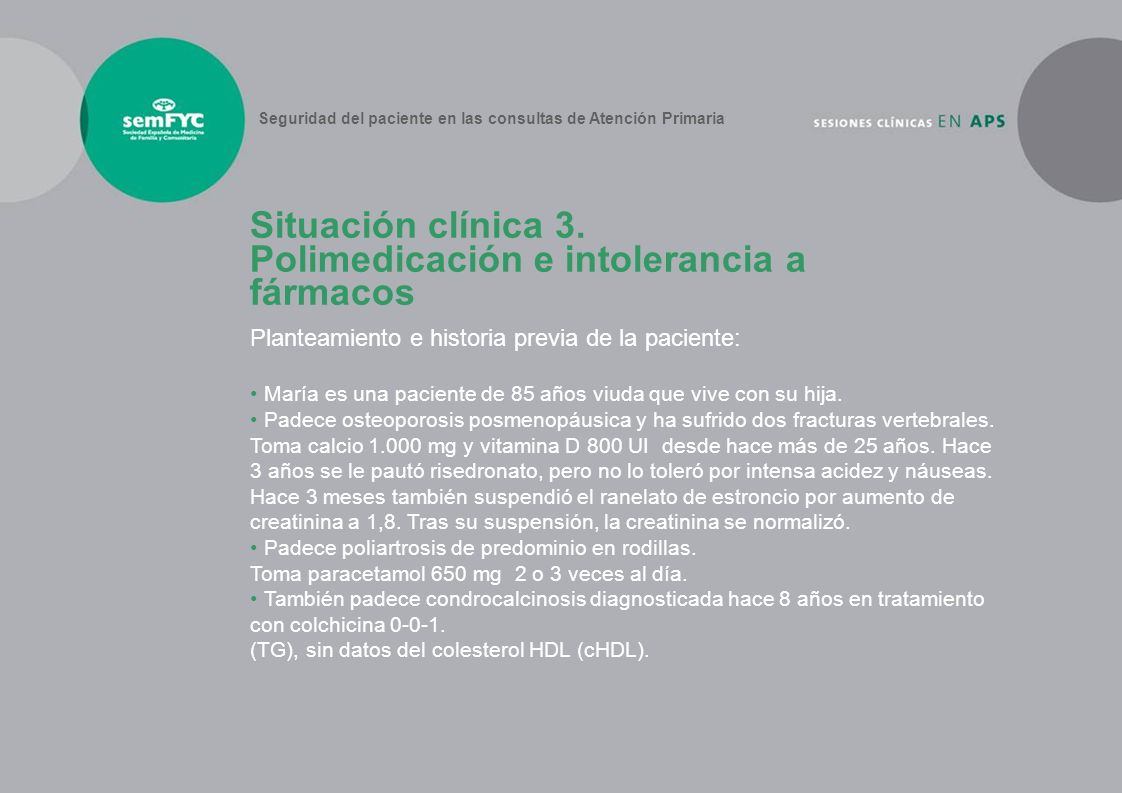 Situación clínica 3. Polimedicación e intolerancia a fármacos
