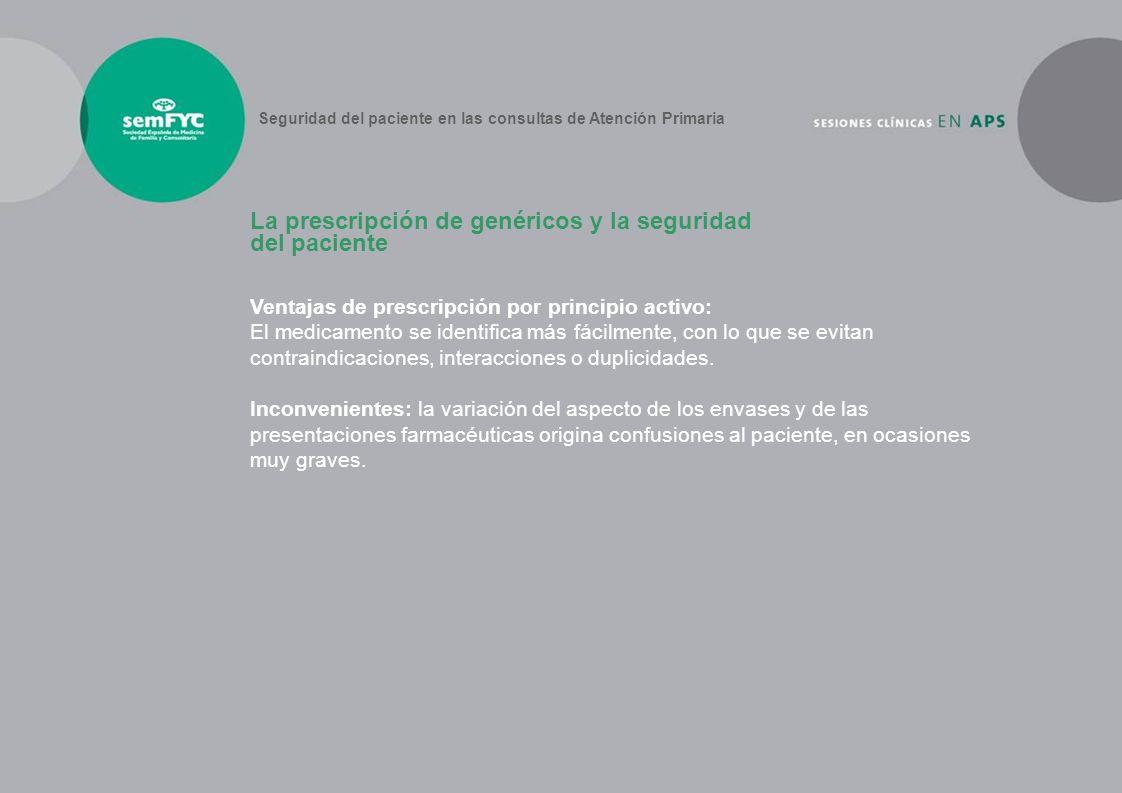 La prescripción de genéricos y la seguridad del paciente