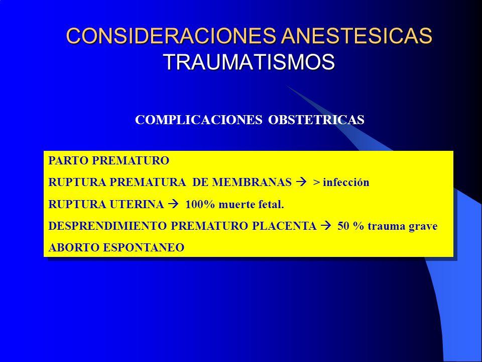 CONSIDERACIONES ANESTESICAS TRAUMATISMOS