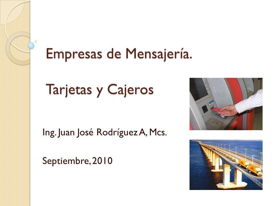 Empresas de Mensajería. Tarjetas y Cajeros