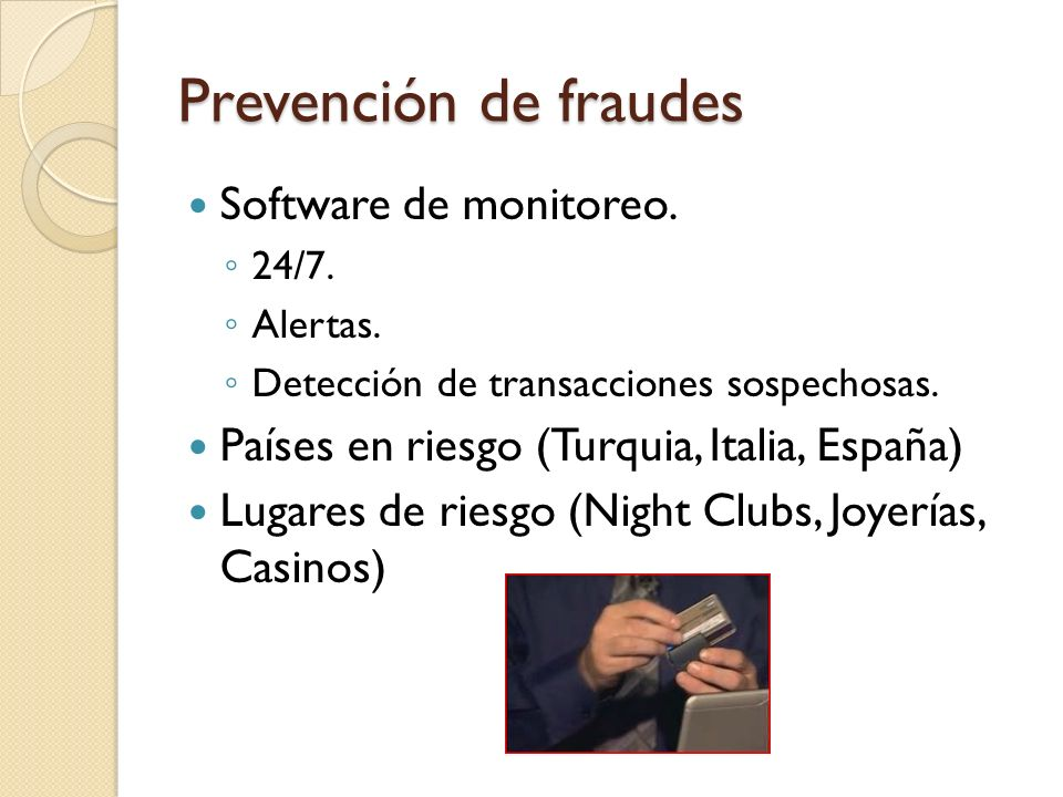 Prevención de fraudes Software de monitoreo.