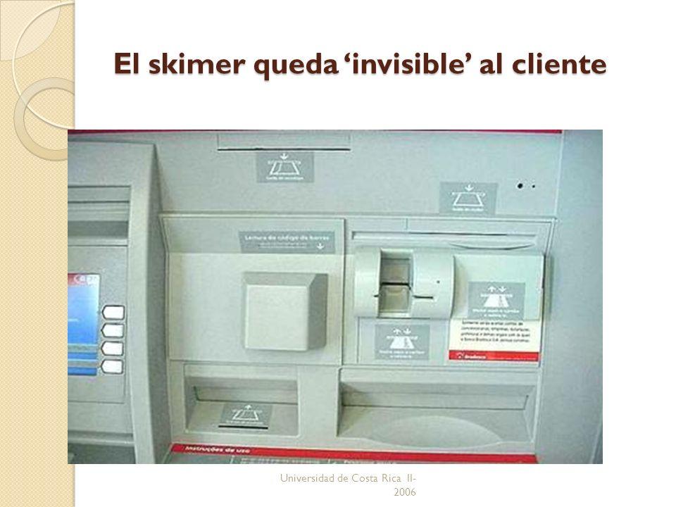 El skimer queda 'invisible' al cliente