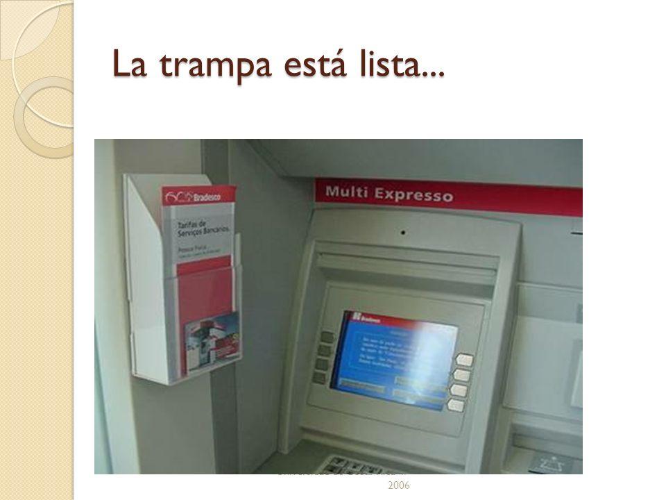 La trampa está lista... Universidad de Costa Rica II-2006