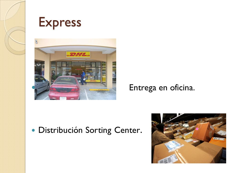 Express Entrega en oficina. Distribución Sorting Center.