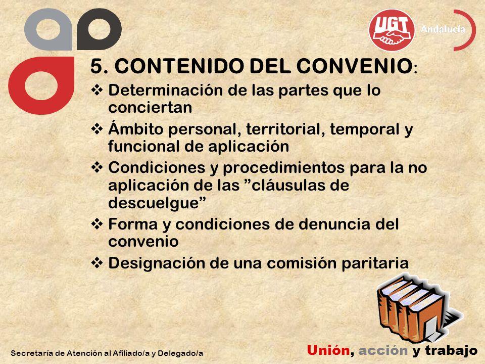 5. CONTENIDO DEL CONVENIO: