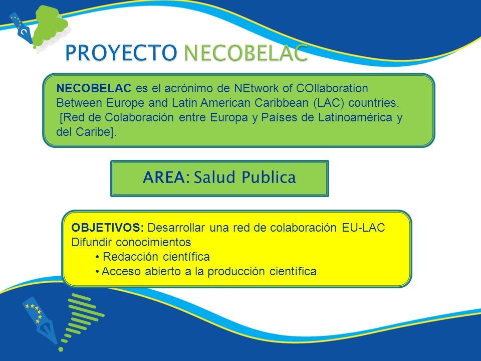 PROYECTO NECOBELAC AREA: Salud Publica