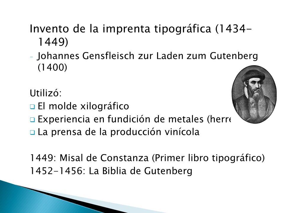Invento de la imprenta tipográfica (1434- 1449)