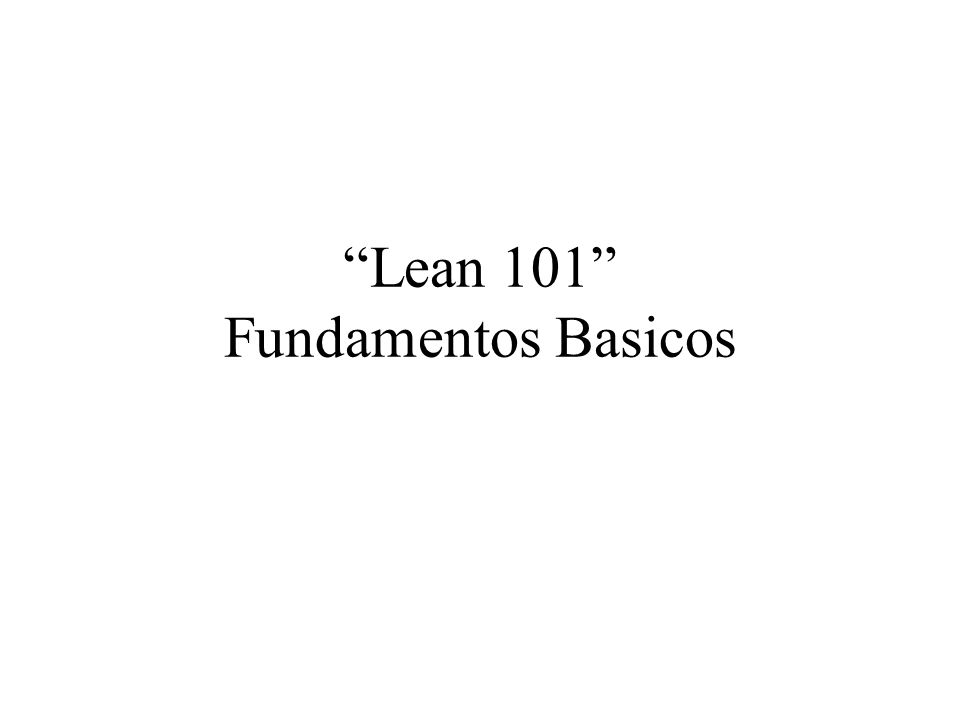 Lean 101 Fundamentos Basicos