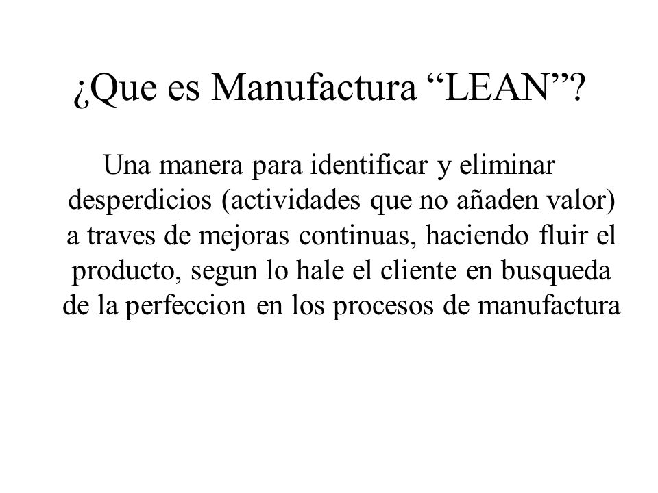 ¿Que es Manufactura LEAN