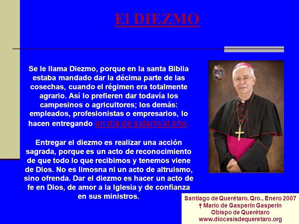 Santiago de Querétaro, Qro., Enero 2007 † Mario de Gasperín Gasperín