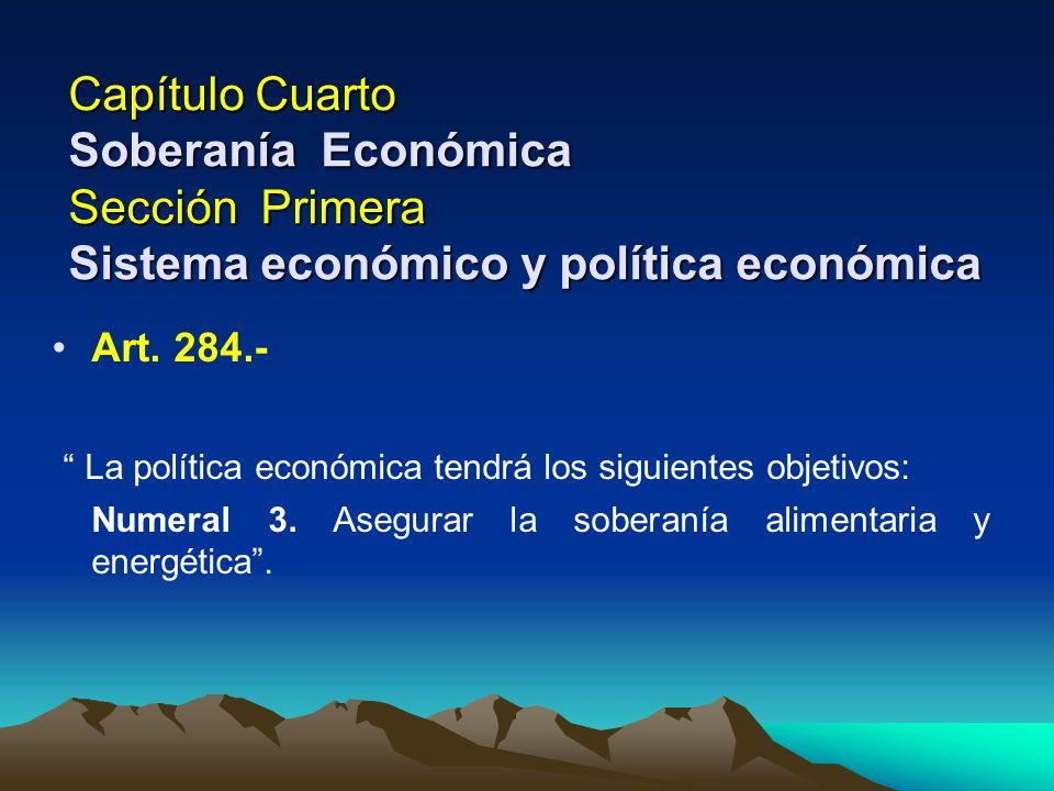 La política económica tendrá los siguientes objetivos: