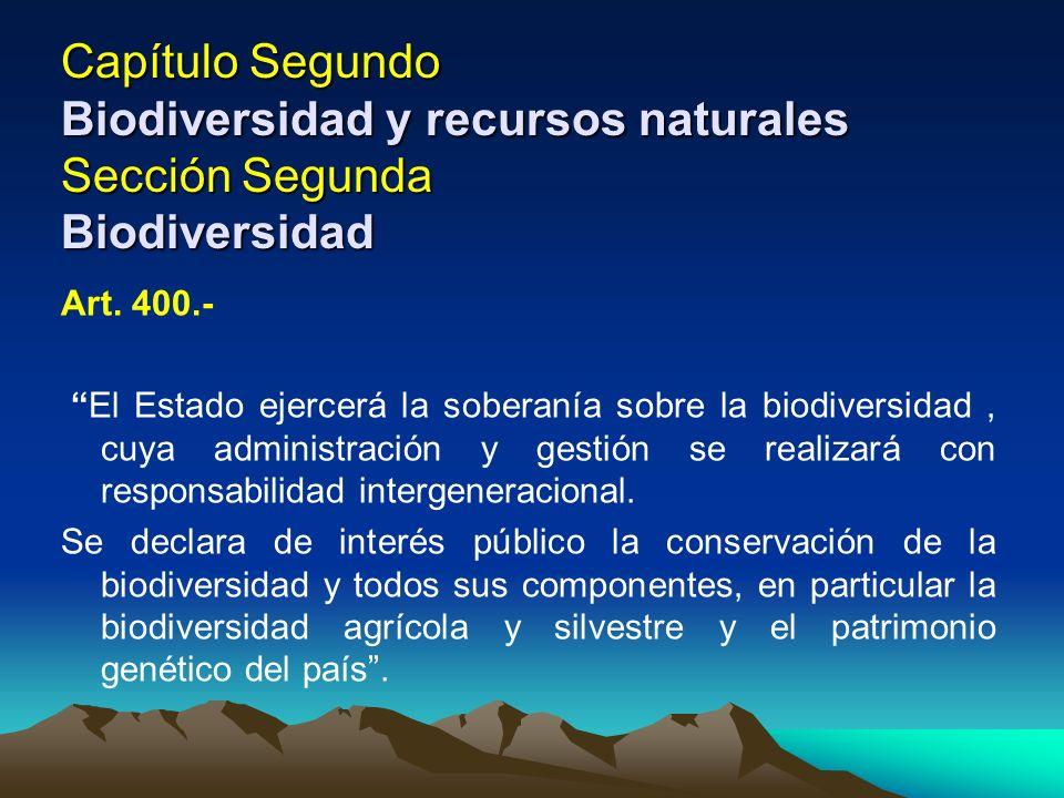 Capítulo Segundo Biodiversidad y recursos naturales Sección Segunda Biodiversidad