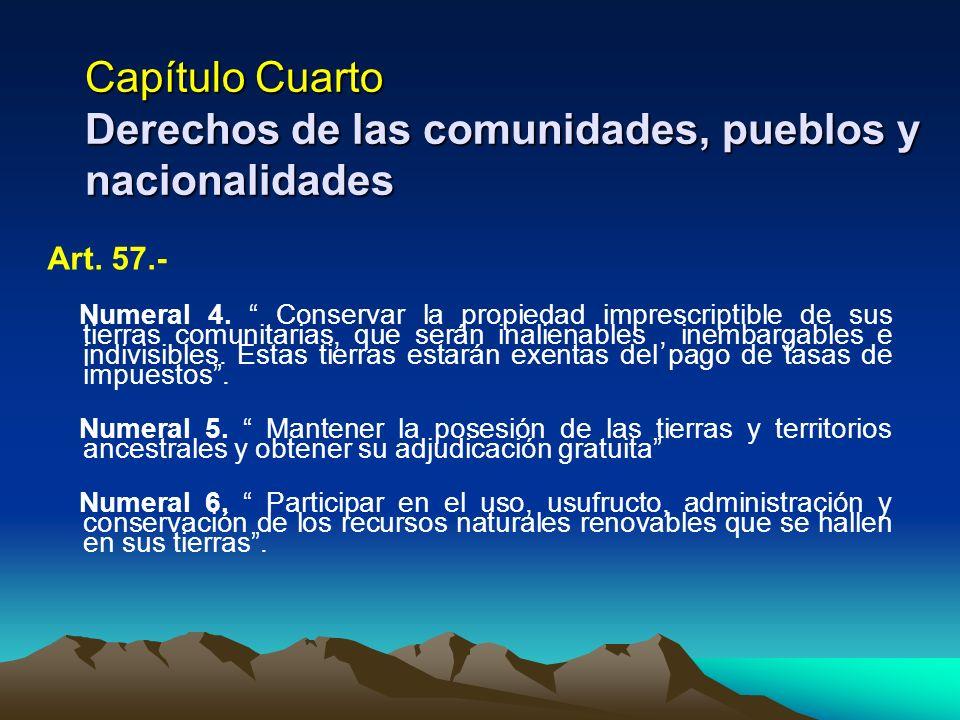 Capítulo Cuarto Derechos de las comunidades, pueblos y nacionalidades
