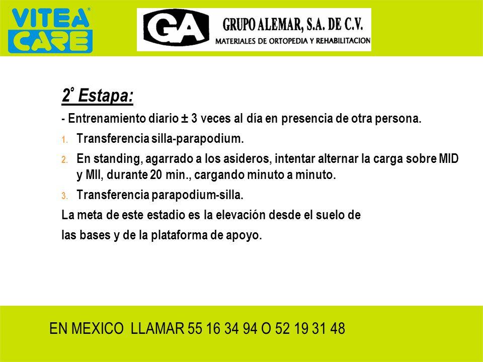 2º Estapa: EN MEXICO LLAMAR 55 16 34 94 O 52 19 31 48