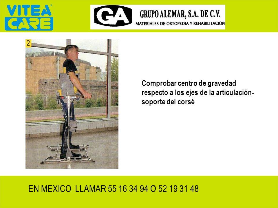Comprobar centro de gravedad respecto a los ejes de la articulación-soporte del corsé