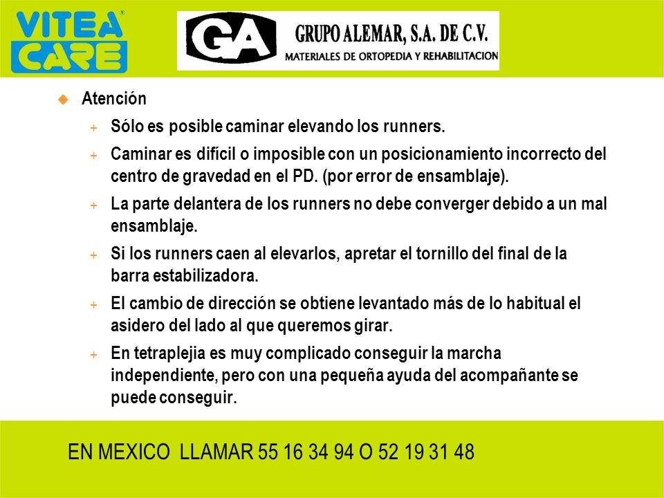 EN MEXICO LLAMAR 55 16 34 94 O 52 19 31 48 Atención