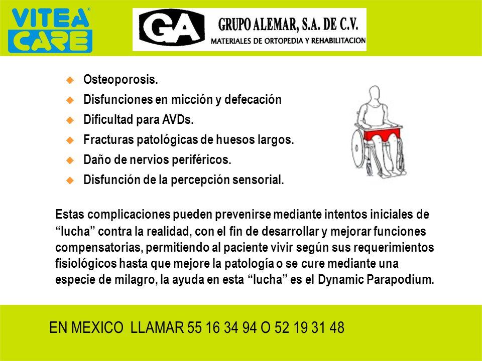 Osteoporosis. Disfunciones en micción y defecación. Dificultad para AVDs. Fracturas patológicas de huesos largos.